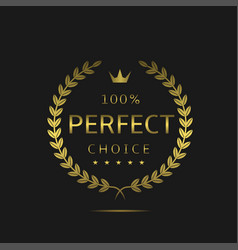 perfect choice label vector image