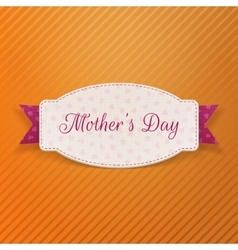 Mothers day greeting paper label vector