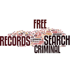 free criminal records search text background word vector image