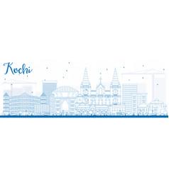 Outline kochi skyline with blue buildings vector
