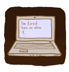 Emotional laptop is tired and wants to be alone vector
