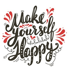 Make yourself happy vector