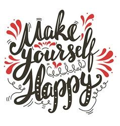 Make yourself happy vector