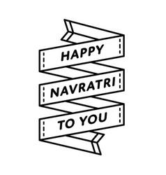 happy navratri to you greeting emblem vector image vector image