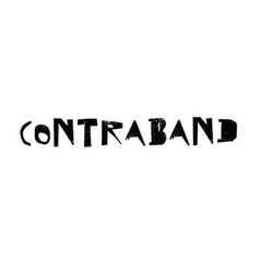 Contraband typographic stamp vector