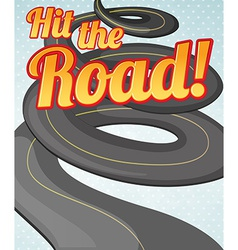 Hit the road vector