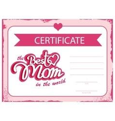 Template certificate best mom in the world vector