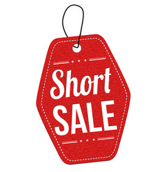 Short sale label or price tag vector