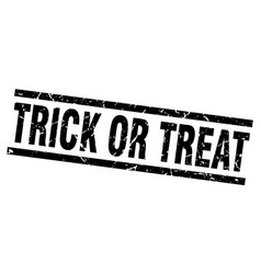square grunge black trick or treat stamp vector image vector image
