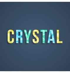 Crystal lettering with shadow vector