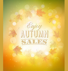 Enjoy autumn sales background with autumn leaves vector