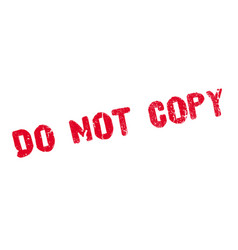 do not copy rubber stamp vector image