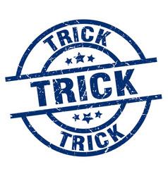 Trick blue round grunge stamp vector