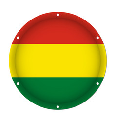 round metallic flag of bolivia with screw holes vector image
