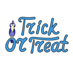 Cartoon crow and word trick or treat isolated on vector