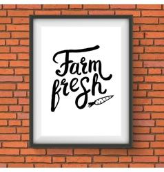 Sign advertising farm fresh produce on brick wall vector