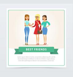 three happy female friends talking best friends vector image vector image