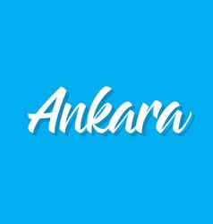 Ankara text design calligraphy vector