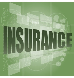 The word insurance on digital screen business vector image