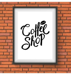 Coffee shop sign hanging on red brick wall vector