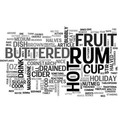 Best recipes hot buttered rum fruit text word vector