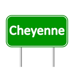 Cheyenne green road sign vector