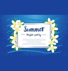 Summer night party greeting season with plumeria vector