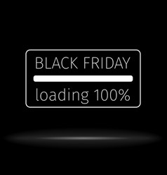 black friday background progress loading bar vector image vector image