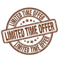 Limited time offer brown grunge round vintage vector