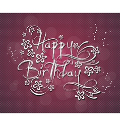 a Happy Birthday Greeting Card vector image