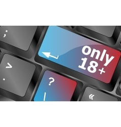 Only 18 plus button on keyboard with soft focus vector