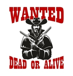 Wanted dead or alive poster with armed cowboy vector