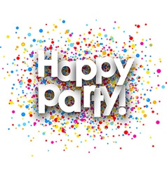 Happy party paper background vector image