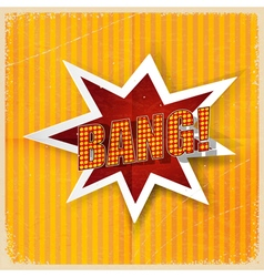 Cartoon bang on a yellow background old-fashioned vector