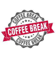 Coffee break stamp sign seal vector