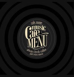 Retro music cafe menu design vintage vector