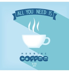 Quote card - all you need is coffee vector