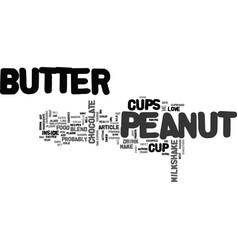 Best recipes peanut butter cup milkshake text vector