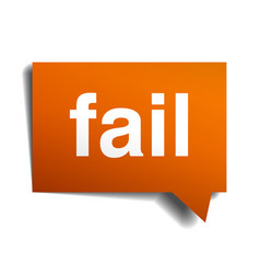 Fail orange speech bubble isolated on white vector