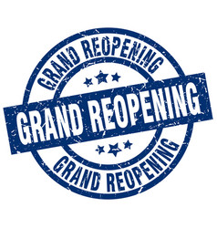 Grand reopening blue round grunge stamp vector