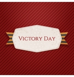 Victory day white paper label with ribbon vector