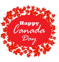 happy canada day poster canada maple leave on vector image