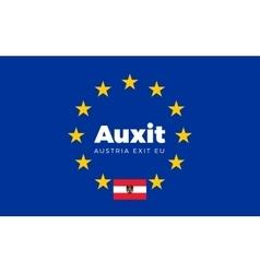 Flag of Austria on European Union Auxit - Austria vector image vector image