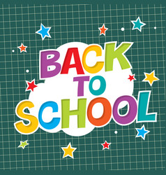 Back to school colorful poster with paper and vector