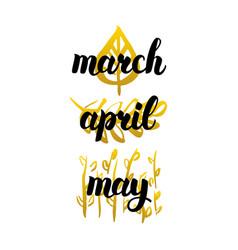 Spring months handwritten lettering vector