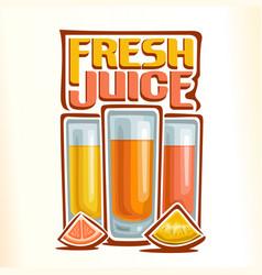 fresh citrus juice vector image