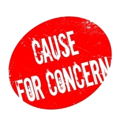 Cause for concern rubber stamp vector