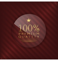 Premium quality glass label vector