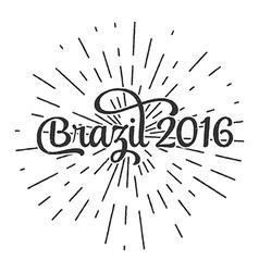 Typographic of handwritten brazil 2016 retro label vector