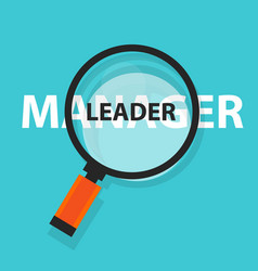 Manager leader concept business magnifying word vector